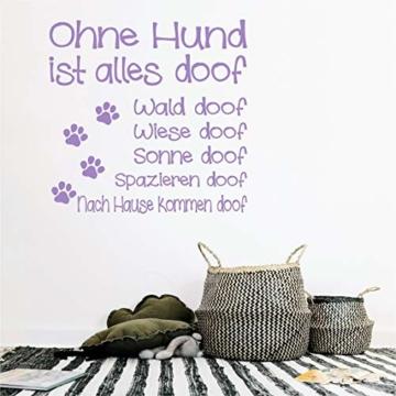 """Wandtattoo Tiere Hunde """"Ohne Hund ist alles doof"""""""