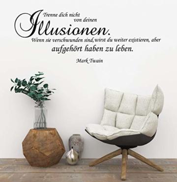 """Wandtattoo Wohnzimmer Spruch/Zitat v. Mark Twain """"Trenne dich nicht von  deinen Illusionen"""""""